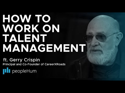 How To Work On Talent Management, ft. Gerry Crispin peopleHum