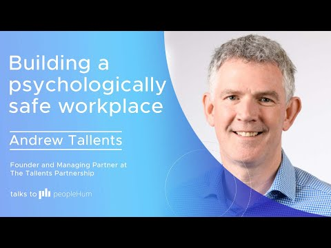 Building a psychologically safe workplace ft. Andrew Tallents peopleHum