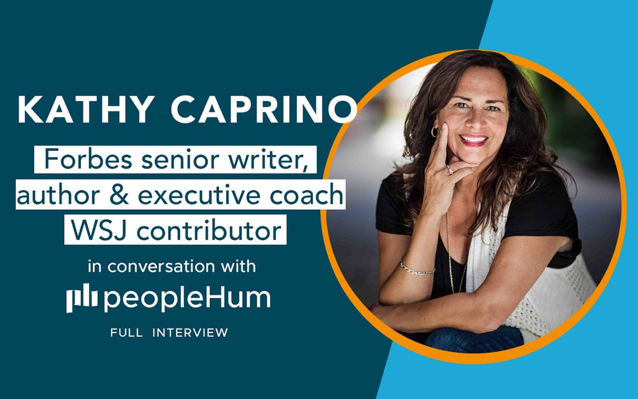 Kathy Caprino: In Conversation With peopleHum