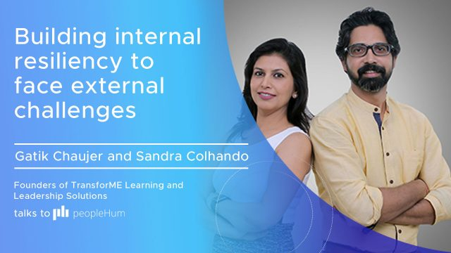 Building internal resiliency to face external challenges ft. Gatik Chaujer and Sandra Colhando peoplehum