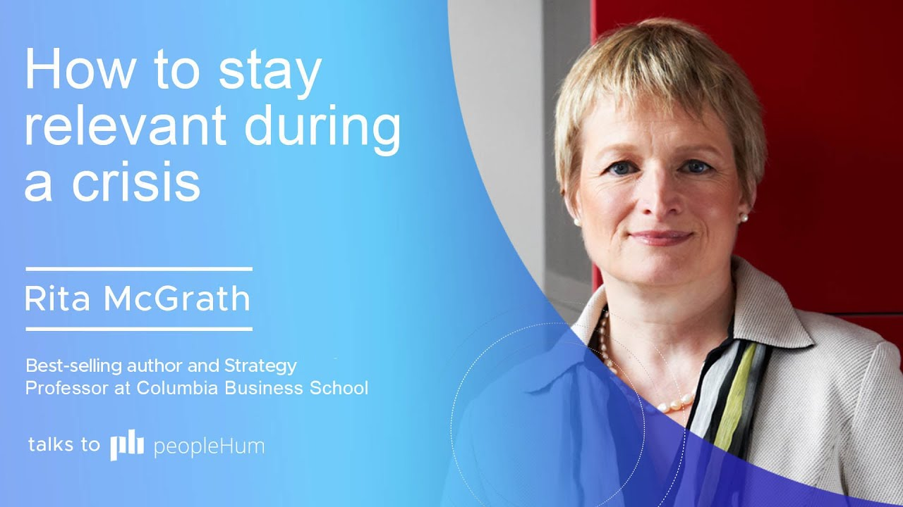 How to stay relevant during a crisis ft. Rita McGrath peopleHum