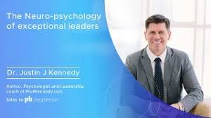 The Neuro-psychology of exceptional leaders ft. Dr. Justin J Kennedy peopleHum