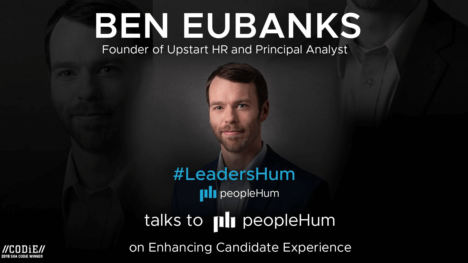 A shift In Candidate Experience - Ben Eubanks [Interview]
