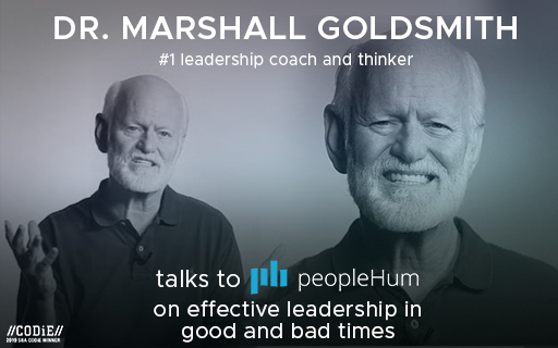 Effective leadership in good and bad times - Dr. Marshall Goldsmith [Interview]