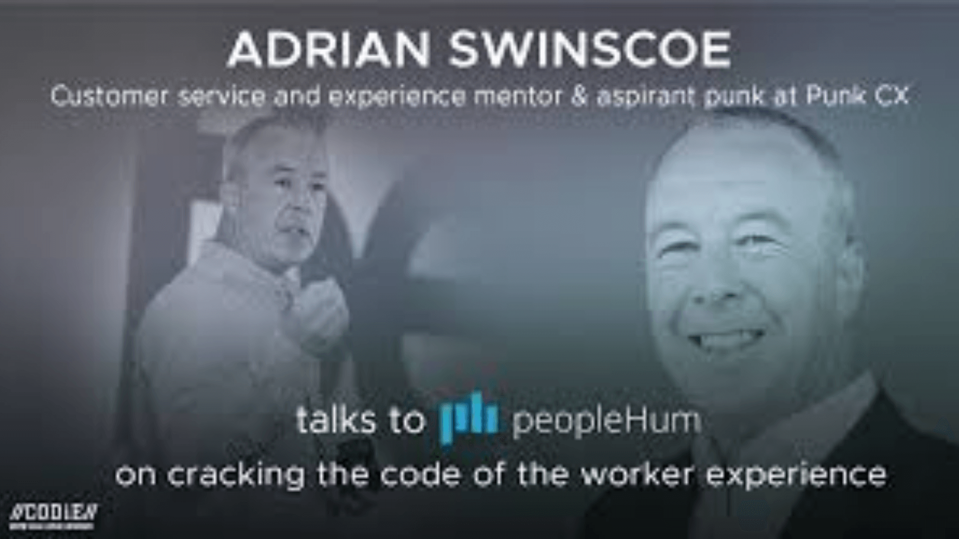 Cracking the code of the Worker Experience- Adrian Swinscoe [Interview]