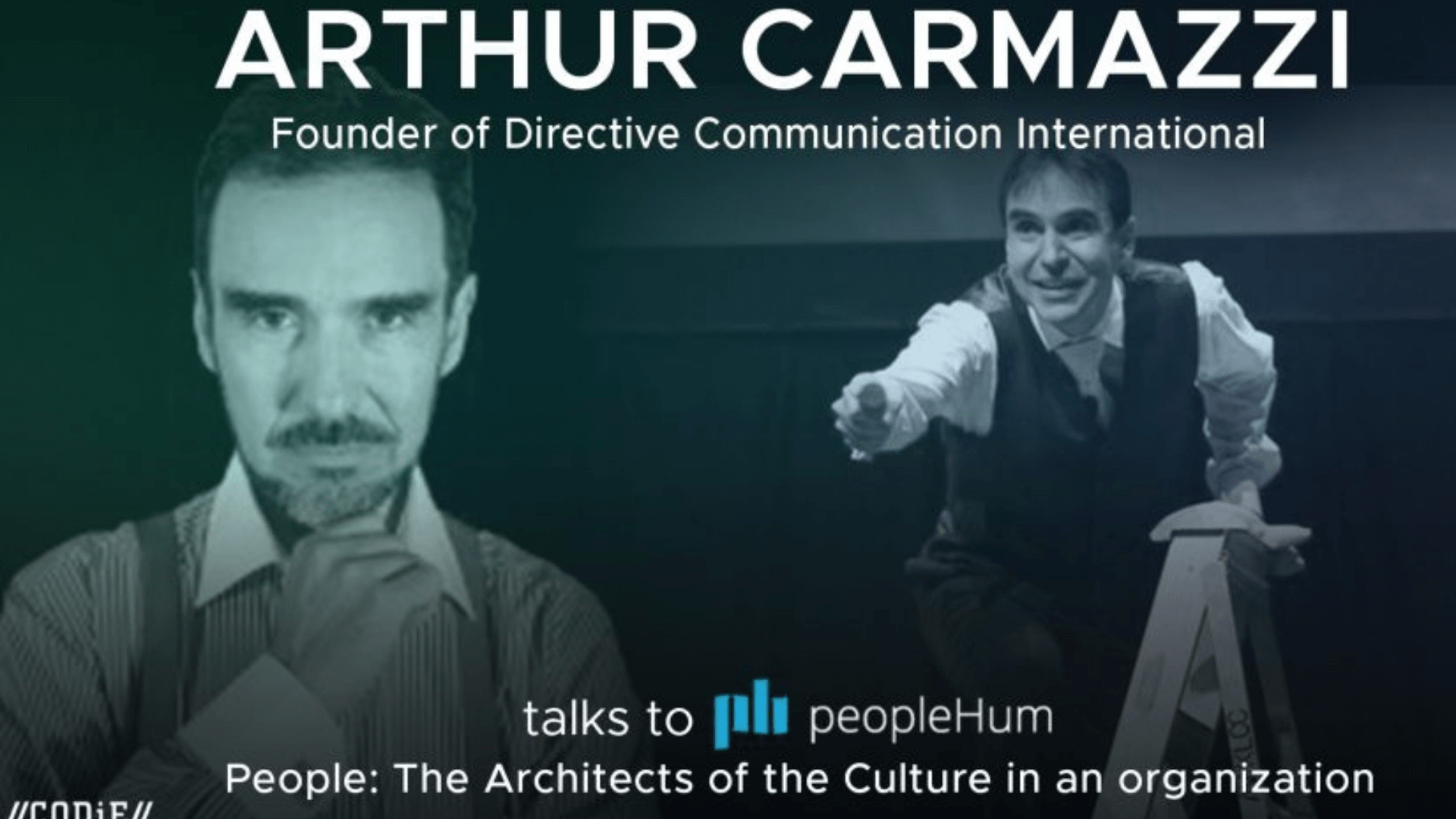 People : The architects of the culture in an organization - Arthur Carmazzi [Interview]