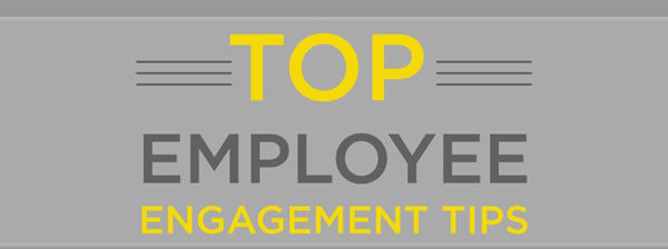 The Top 12 Best Employee Engagement Tips