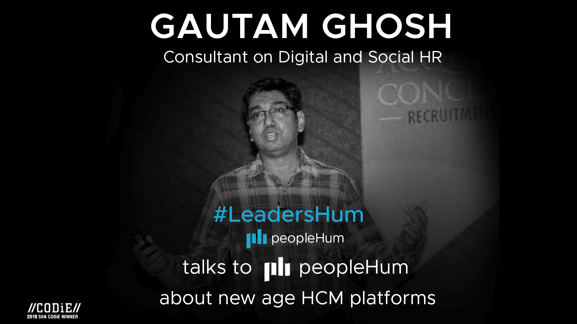 A new lens of seeing human capital management platform - Gautam Ghosh [Interview]