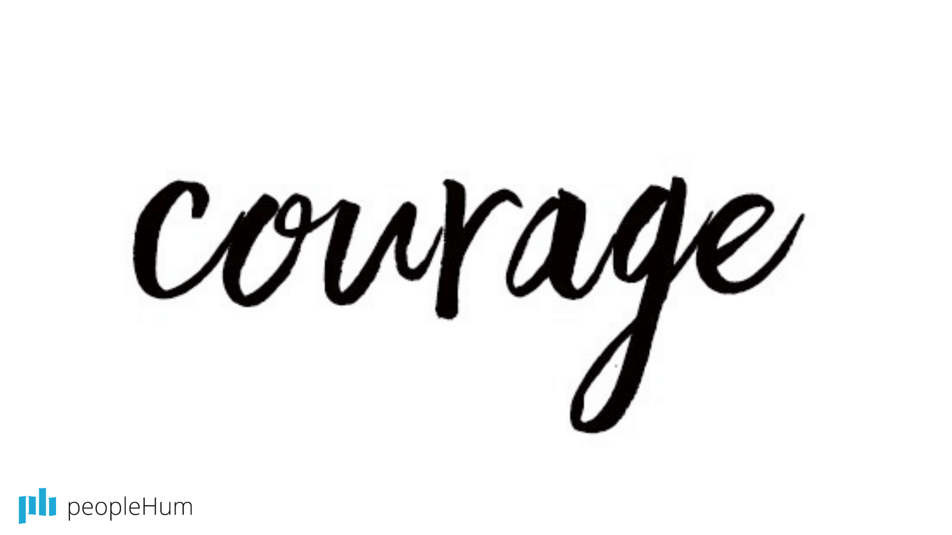How to be more courageous. Yes, really.
