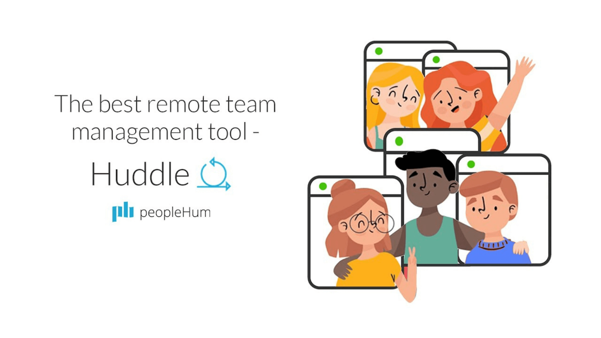 Introducing Huddle- Remote team management tool for winning teams