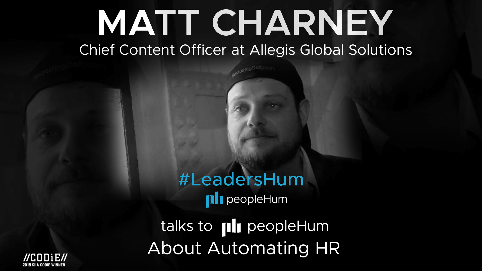 Artificial Intelligence And Hiring - Matt Charney [Interview]