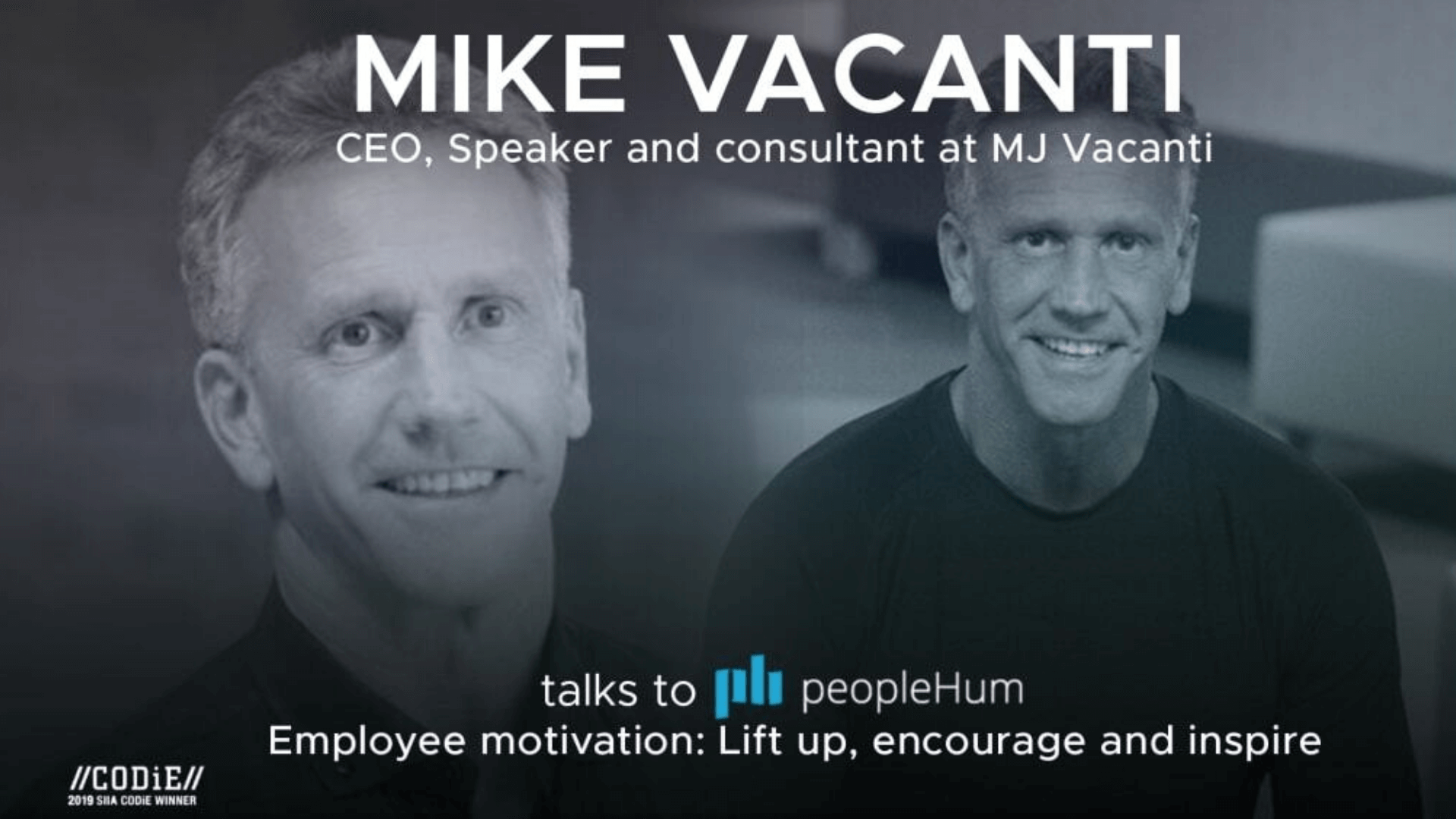 Employee motivation : lift up, encourage and inspire - Mike Vacanti [Interview]
