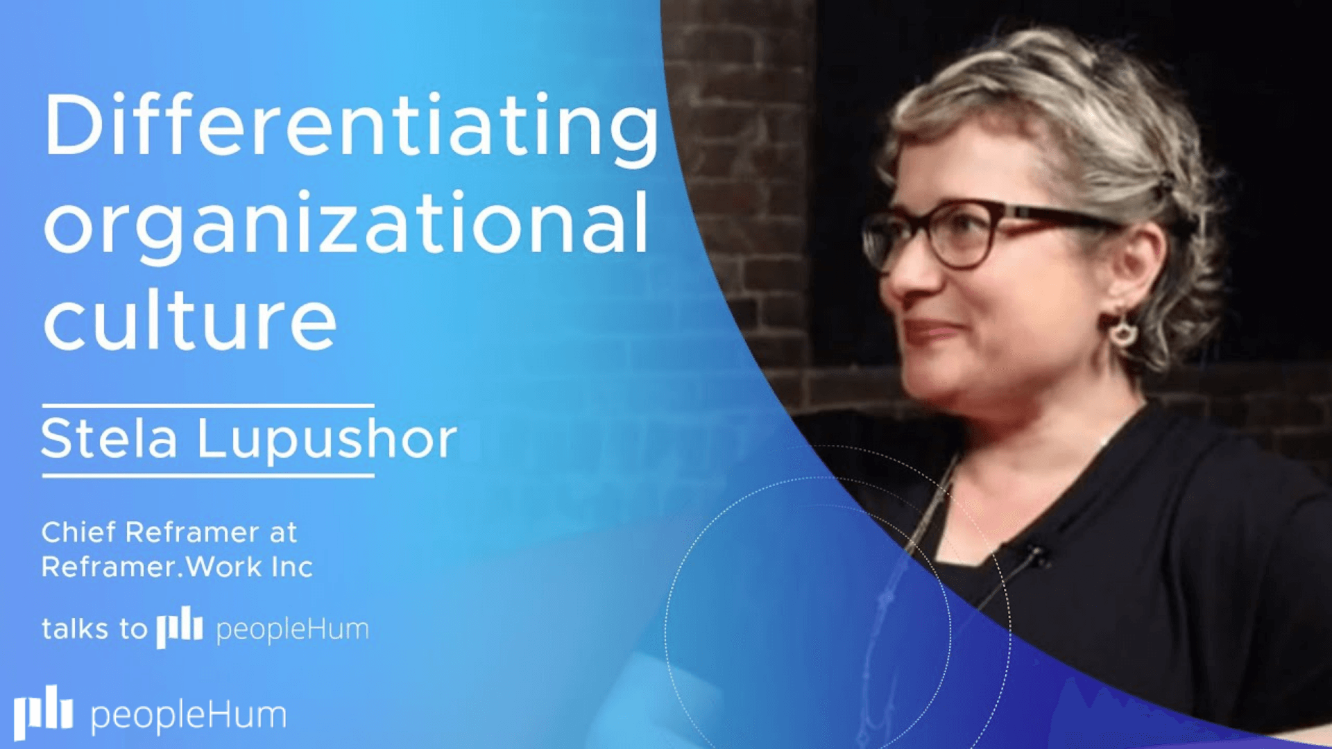 Building a differentiated workplace culture- Stela Lupushor [Interview]