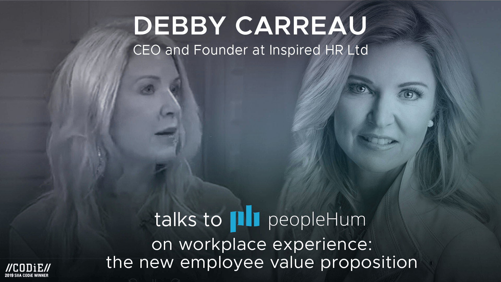 Optimising workplace experience with 'people' - Debby Carreau [Interview]