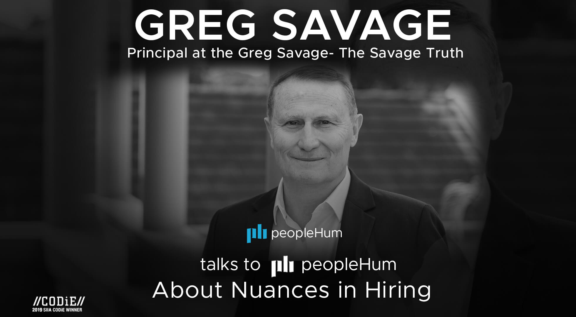 The new age hiring - Greg Savage [Interview]