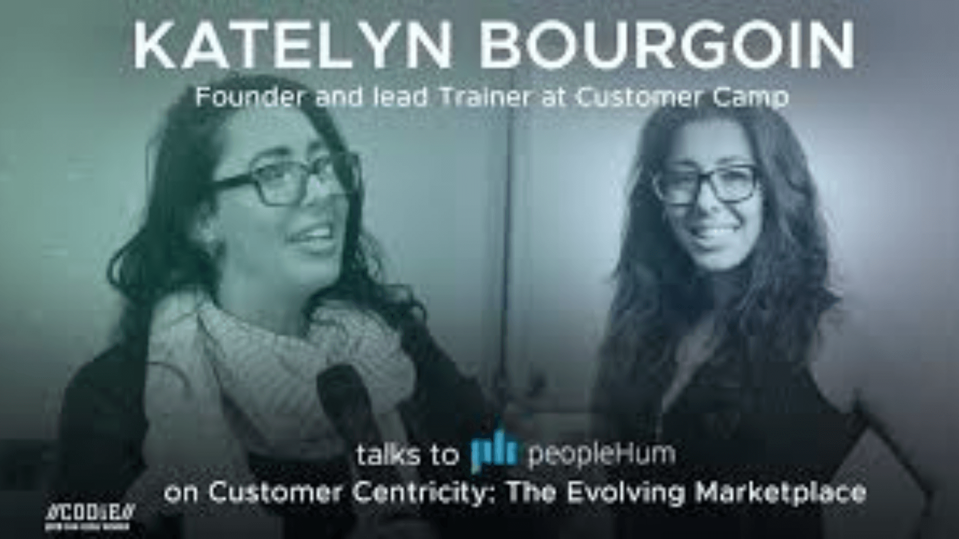 Customer Centricity: The Evolving Marketplace- Katelyn Bourgoin [Interview]