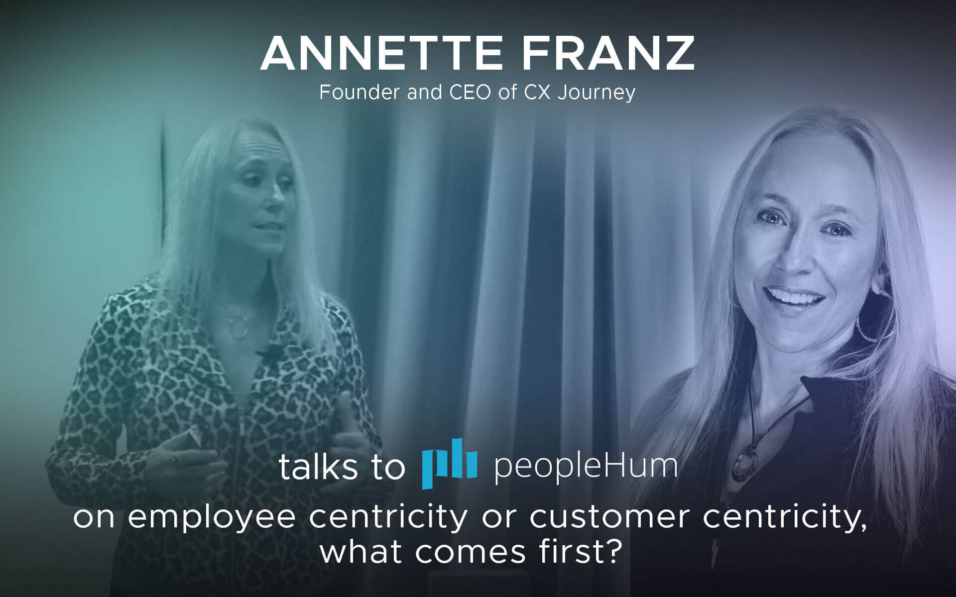 Employee centricity vs customer centricity - Annette Franz [Interview]