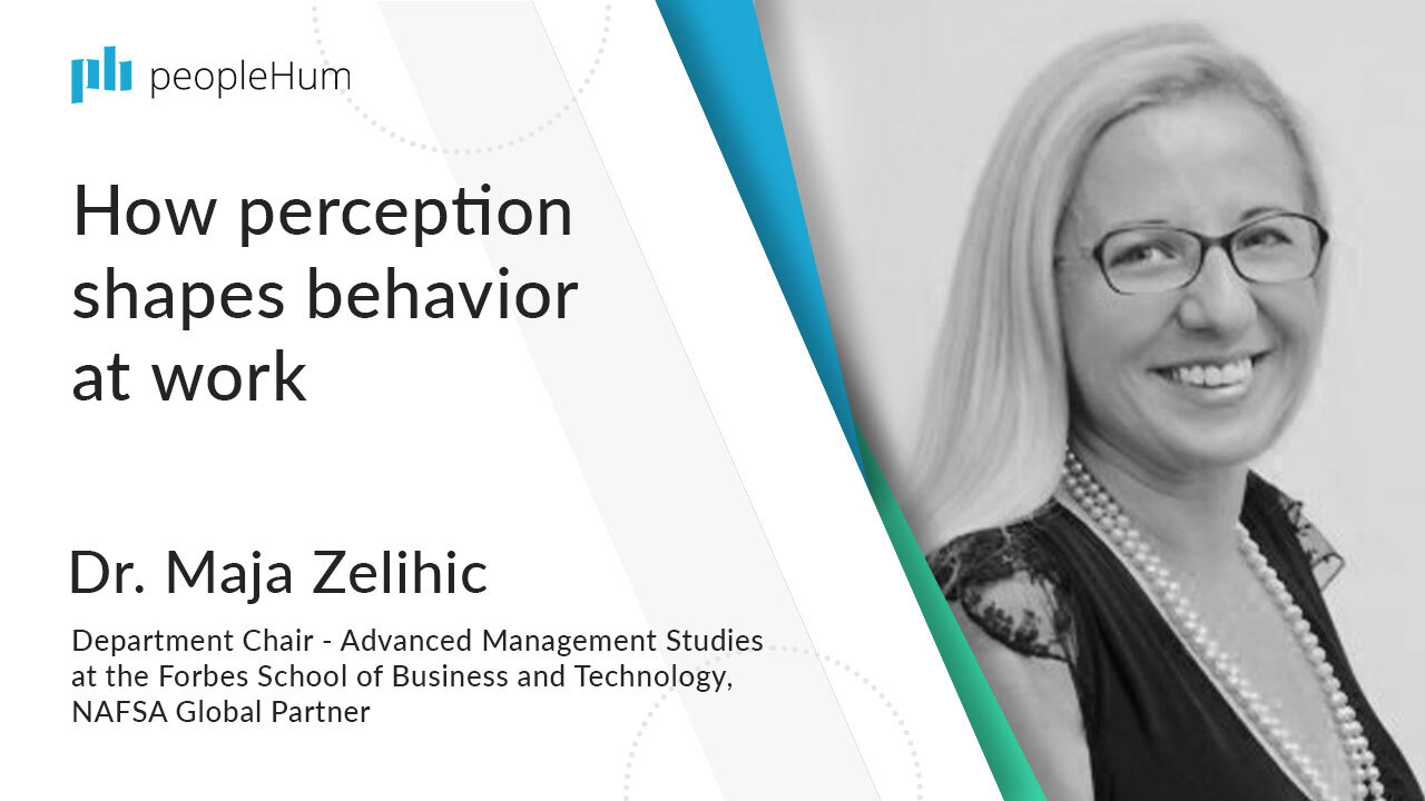 How perception shapes behavior at work | Dr. Maja Zelihic | peopleHum