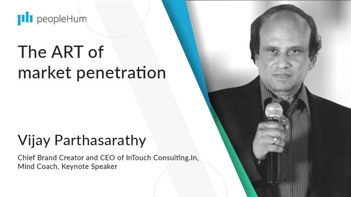 The ART of market penetration | Vijay Parthasarathy | peopleHum