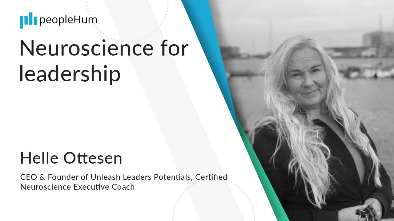 Neuroscience for leadership ft. Helle Ottesen peopleHum