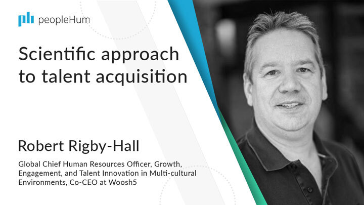 Scientific approach to talent acquisition ft. Robert Rigby- Hall peopleHum