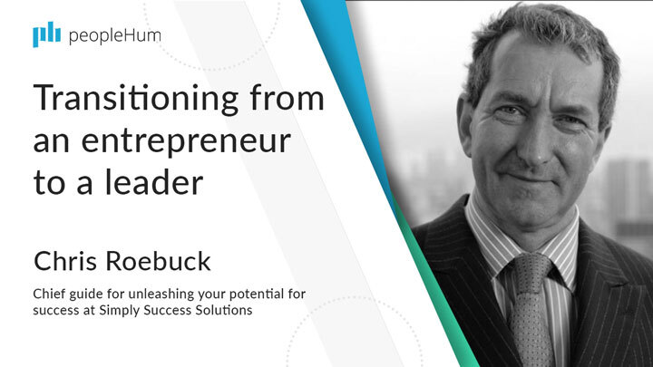 Transitioning from an entrepreneur to a leader ft. Chris Roebuck peopleHum