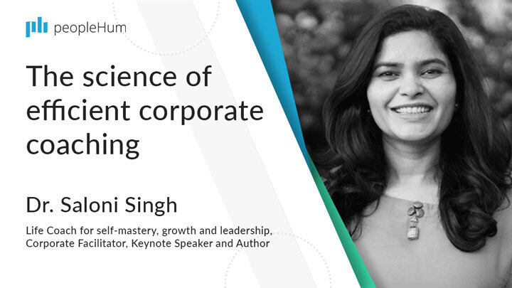 The science of efficient corporate coaching | Dr. Saloni Singh | peopleHum