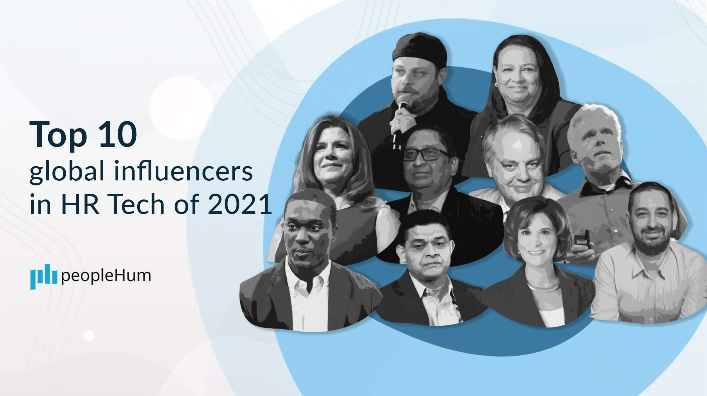 Top 10 global influencers in HR Tech of 2021