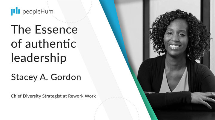 The Essence of authentic leadership ft. Stacey A. Gordon peopleHum
