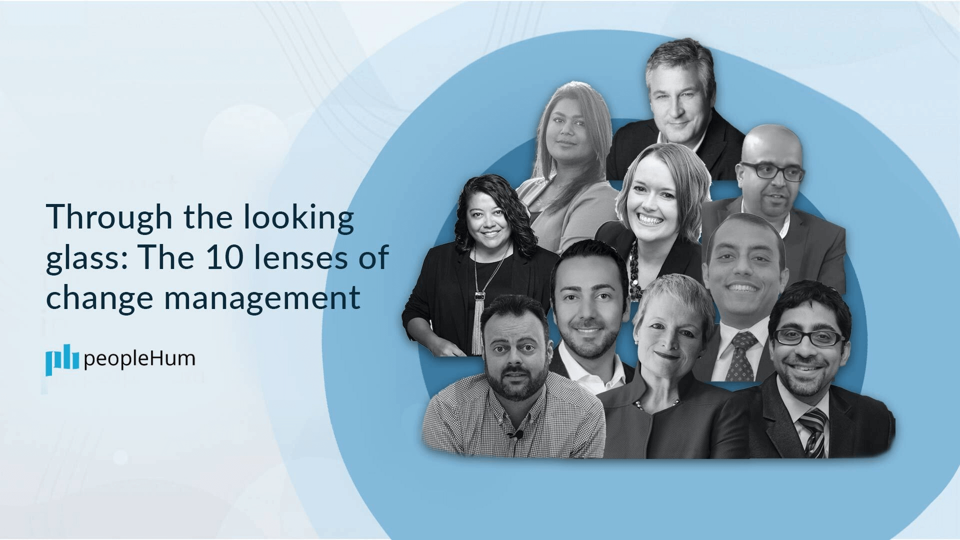 Through the looking glass: The 10 lenses of change management