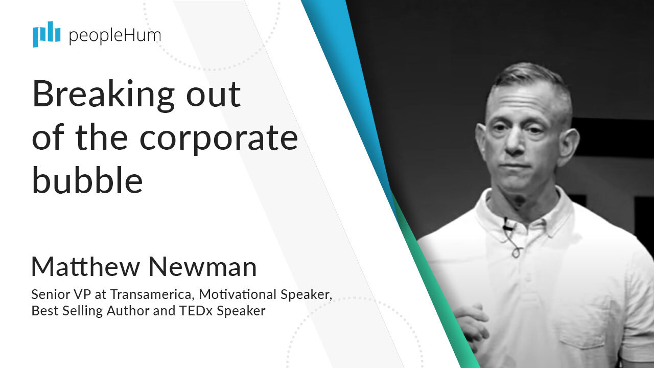 Breaking out of the corporate bubble ft. Matthew Newman peopleHum