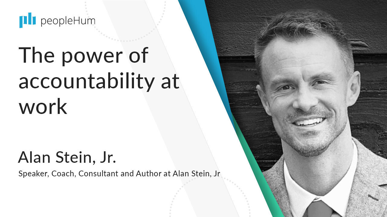 The power of accountability at work ft. Alan Stein peopleHum