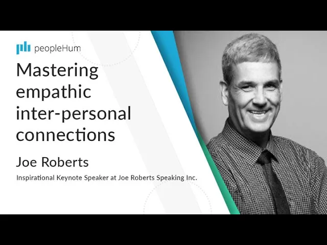Mastering empathic inter-personal connections ft. Joe Roberts peopleHum