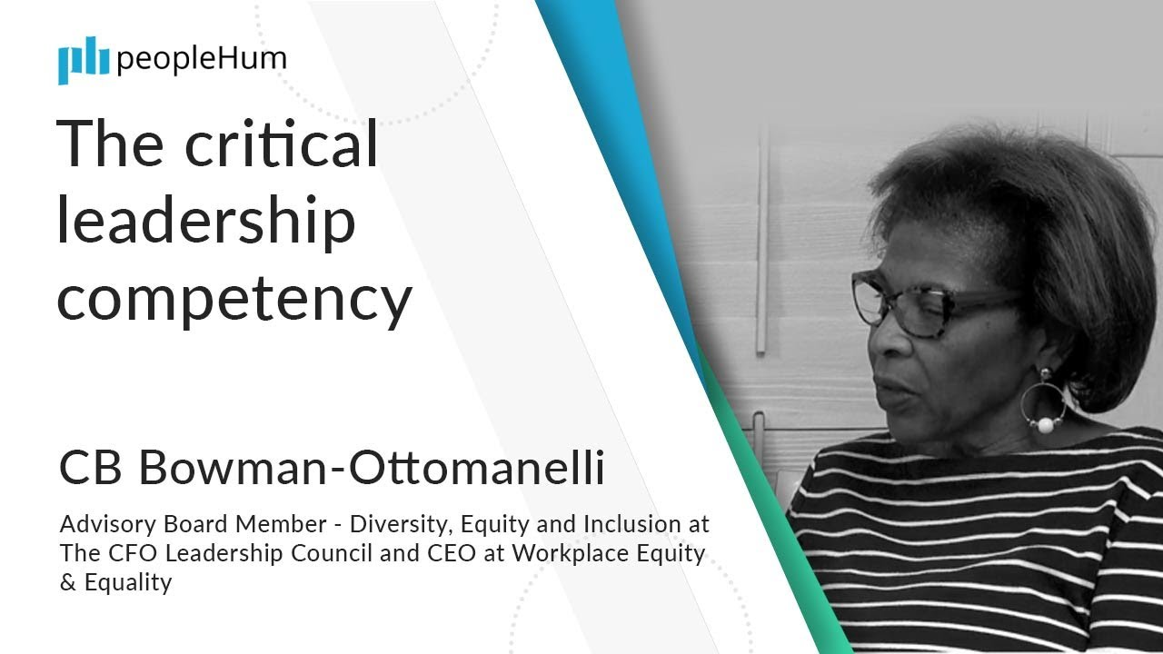 The critical leadership competency ft. CB Bowman- Ottomanelli peoplehum