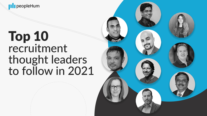 Top 10 recruitment thought leaders to follow in 2021