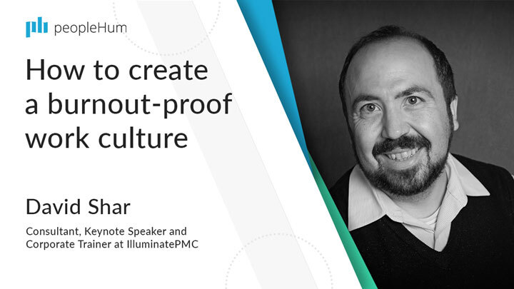 How to create a burnout-proof work culture ft. David Shar peopleHum