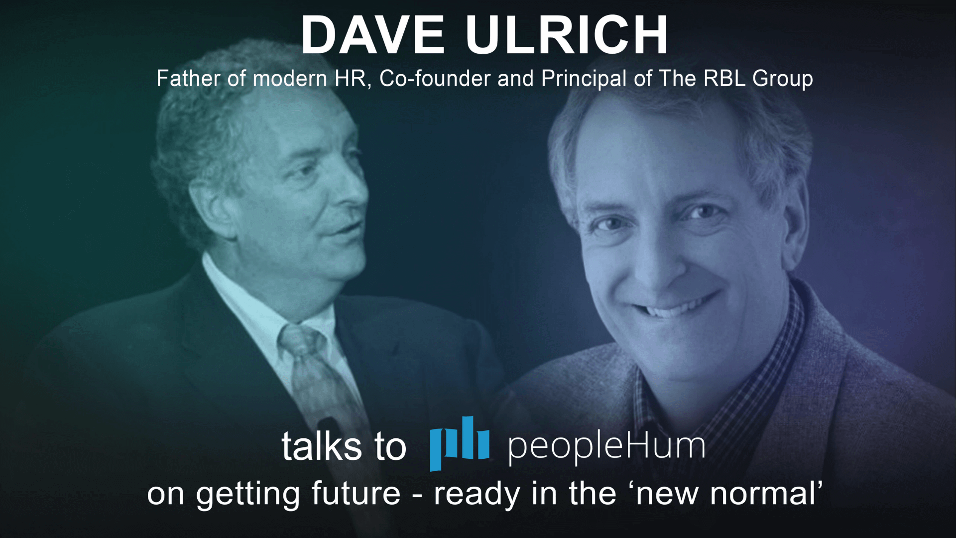 Getting future-ready in the 'new normal' - Dave Ulrich [Interview]