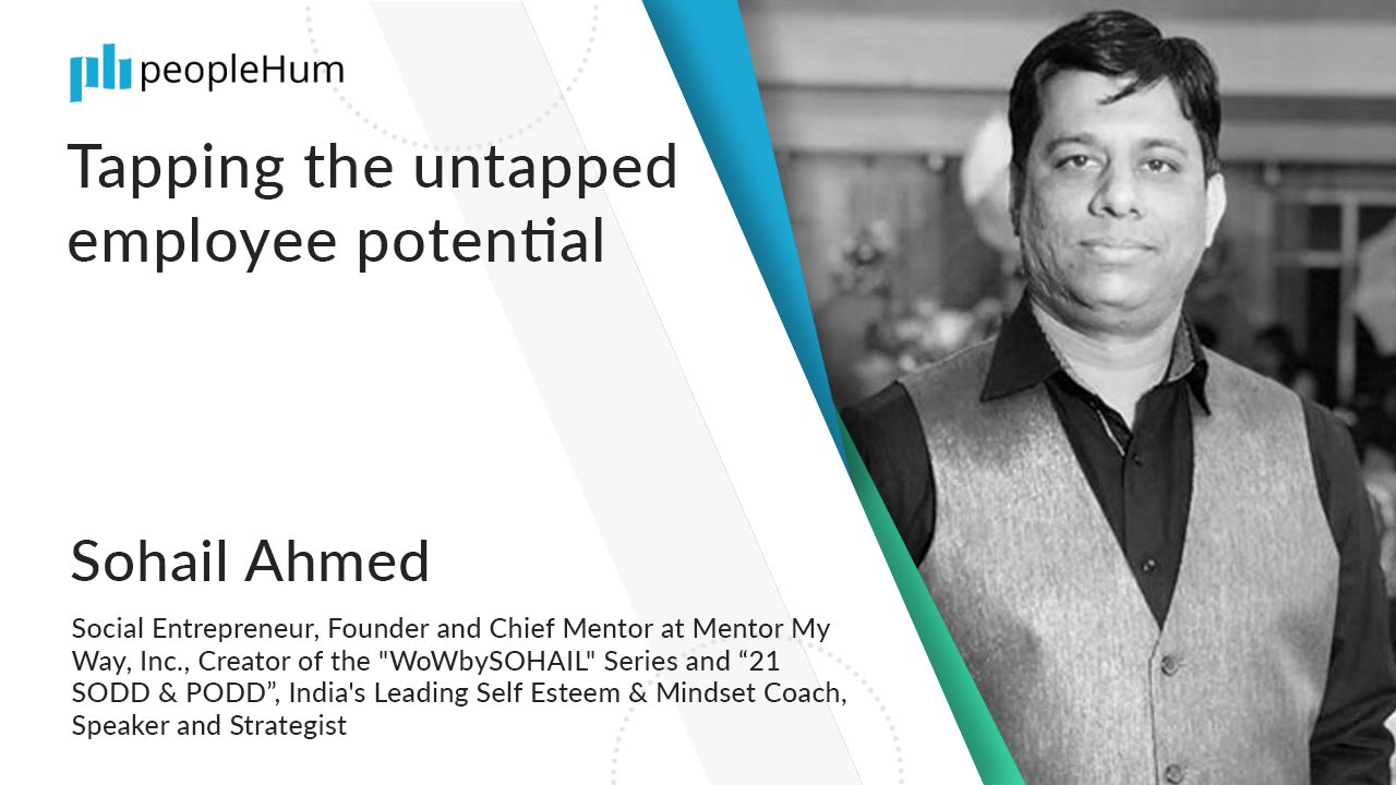 Tapping the untapped employee potential ft. Sohail Ahmed peopleHum