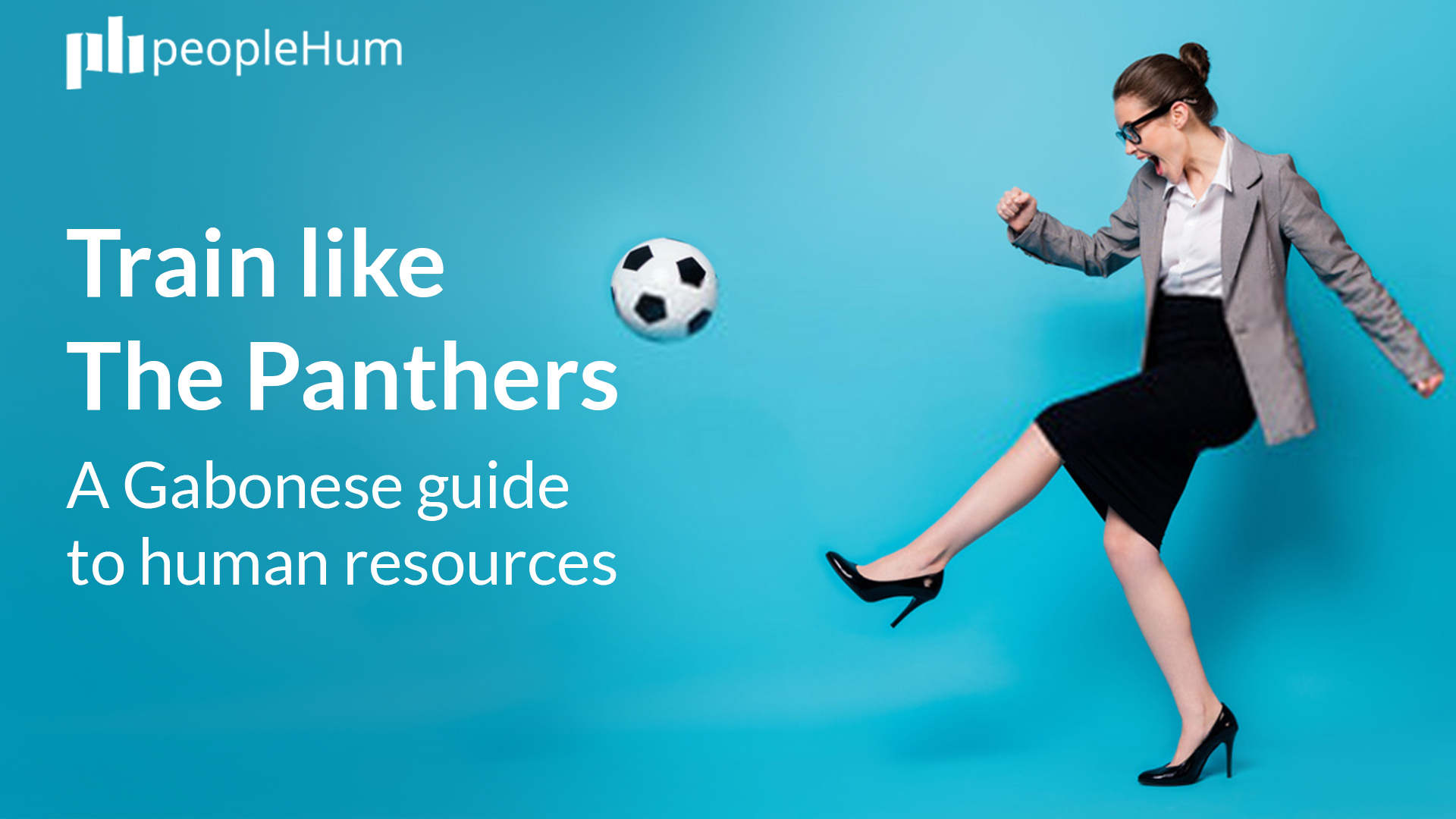 Train like The Panthers - A Gabonese guide to human resources