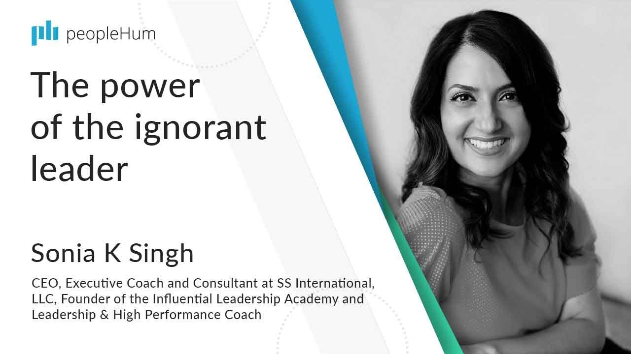 The power of the ignorant leader ft. Sonia K Singh peopleHum