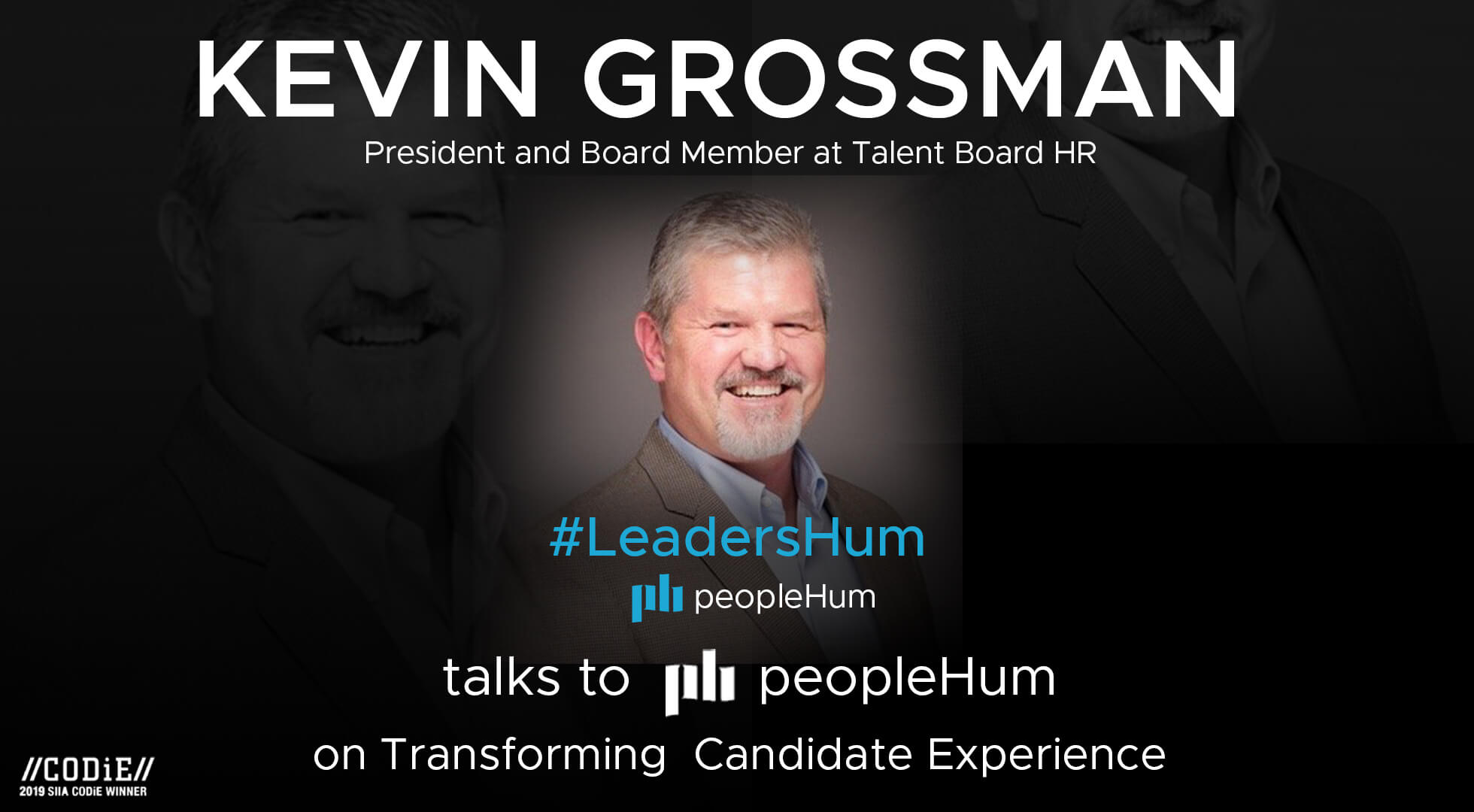 The future of candidate experience - Kevin Grossman [Interview]