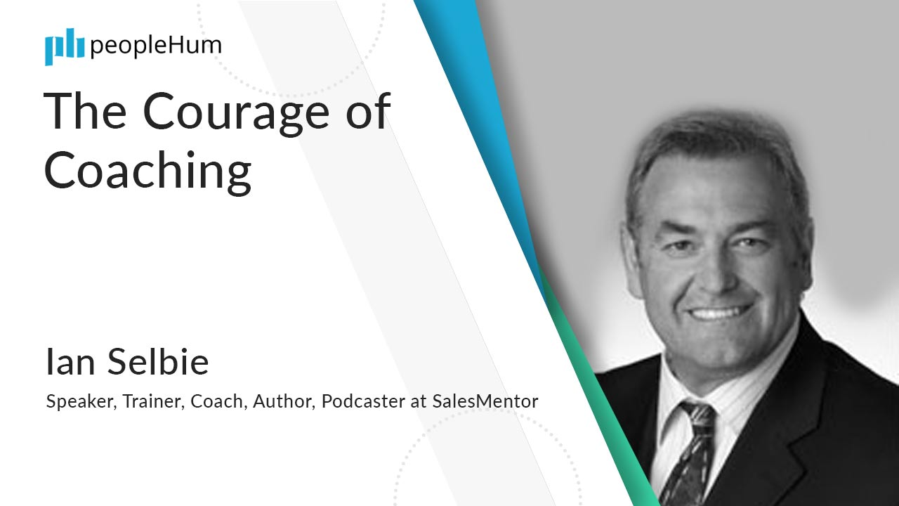 The Courage of Coaching ft. Ian Selbie