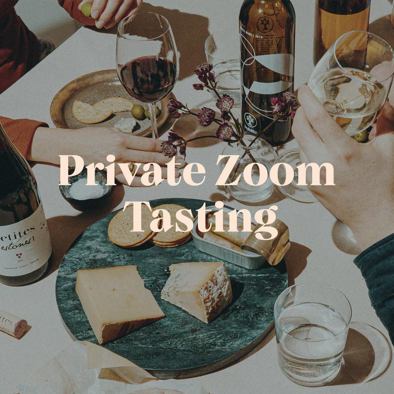 Private Zoom Tasting