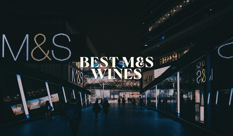 Best M&S Wine