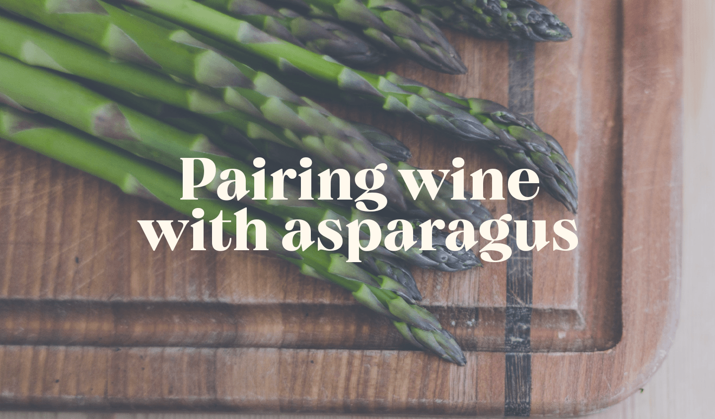 Pairing wine with asparagus