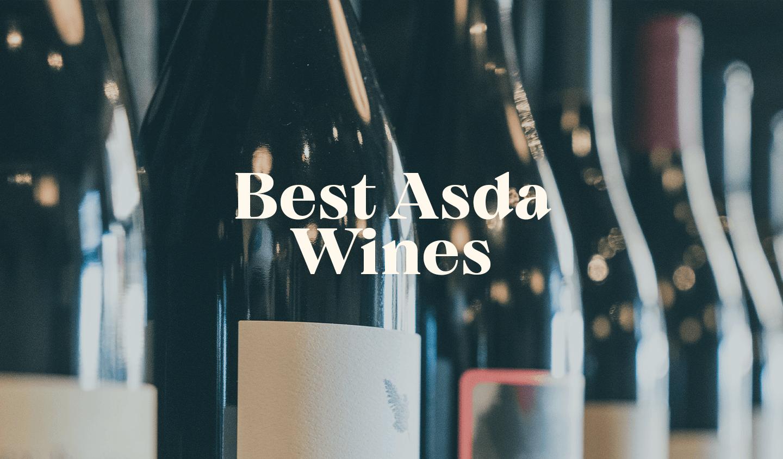 Best Asda Wines