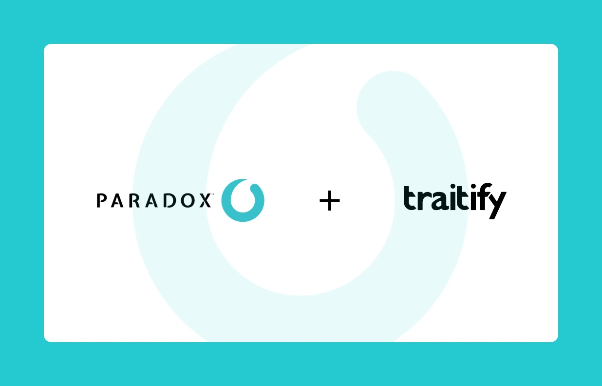 Paradox acquires Traitify to further streamline hourly hiring with fast, simple, next-generation assessments