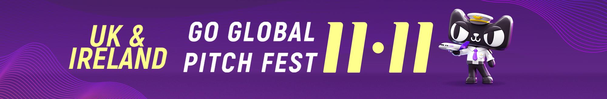 UK & Ireland Go Global Pitch Fest 11.11