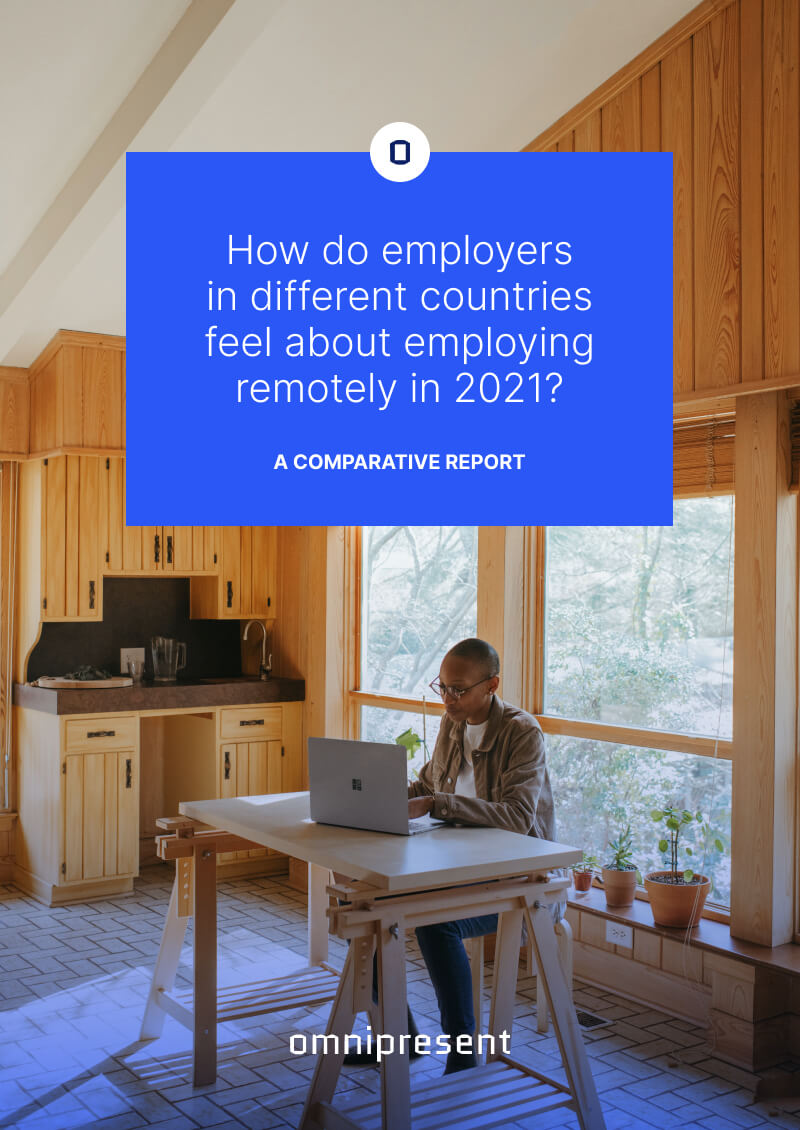 How do employers in different countries feel about employing remotely in 2021?