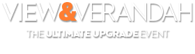 View & Verandah: The Ultimate Upgrade Event